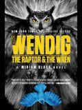 The Raptor & the Wren, 5