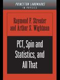 Pct, Spin and Statistics, and All That