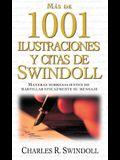 Más de 1001 Ilustraciones Y Citas de Swindoll: Maneras Sobresalientes de Martillar Eficazmente Su Mensaje = Swindoll's Ultimate Book of Illustrations