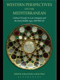 Western Perspectives on the Mediterranean
