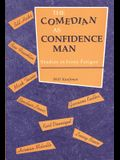 The Comedian as Confidence Man: Studies in Irony Fatigue