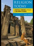 Religion Today: A Critical Thipb