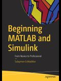 Beginning MATLAB and Simulink: From Novice to Professional