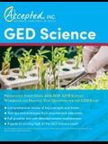 GED Science Preparation Study Guide 2018-2019: GED Science Workbook and Practice Test Questions for the GED Exam
