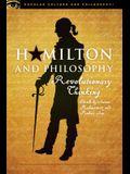 Hamilton and Philosophy: Revolutionary Thinking