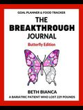 The Breakthrough Journal: Butterfly Edition