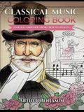 Classical Music Coloring Book: 8 Opera Composers from Verdi to Strauss