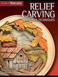 Relief Carving Projects & Techniques (Best of Wci): Expert Advice and 37 All-Time Favorite Projects and Patterns