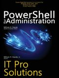 PowerShell for Administration: IT Pro Solutions