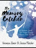 The Memory Catcher: An Interactive Journal That Uncovers Forgotten Memories From Your Past