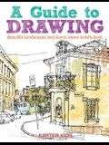 A Guide to Drawing Beautiful Landscapes and Scenic Views Activity Book