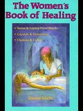 The Women's Book Of Healing (Llewellyn's New Age Series)