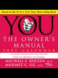 You: The Owner's Manual: 2007 Day-To-Day Calendar
