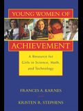 Young Women of Achievement: A Resource for Girls in Science, Math, and Technology