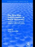 Revival: The Third Way Transformation of Social Democracy (2002): Normative Claims and Policy Initiatives in the 21st Century
