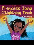 The Adventures of Princess Zora and Her Lightning Touch