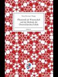 Ökonomik als Wissenschaft und die Methode der Österreichischen Schule