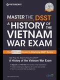 Master the Dsst a History of the Vietnam War Exam