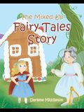 The Mixed-Up Fairy Tales Story