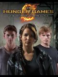 The Hunger Games: Le Guide Officiel Illustr? Du Film