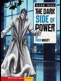 The Dark Side of Power