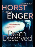 Death Deserved, 1