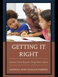 Getting It Right: Dynamic School Renewal, Fixing What's Broken
