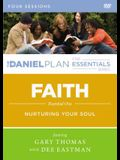 Faith Video Study: Nurturing Your Soul