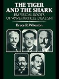 The Tiger and the Shark: Empirical Roots of Wave-Particle Dualism