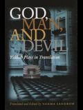 God, Man and Devil: Yiddish Plays in Translation
