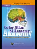 Color Atlas of Anatomy: A Photographic Study of the Human Body