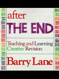 After the End: Teaching and Learning Creative Revision