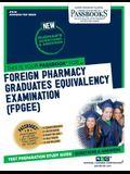 Foreign Pharmacy Graduates Equivalency Examination (Fpgee), 82