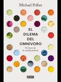El Dilema del Omnívoro: En Busca de la Comida Perfecta / The Omnivore's Dilemma: A Natural History of Four Meals