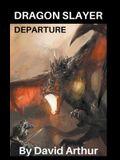 Dragon Slayer: Departure
