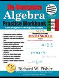 No-Nonsense Algebra Practice Workbook, Bilingual Edition: English-Spanish