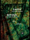Earth and Beyond in Tumultuous Times