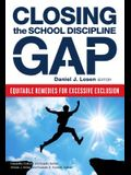 Closing the School Discipline Gap: Equitable Remedies for Excessive Exclusion