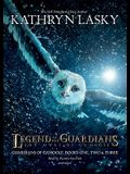 Legend of the Guardians: The Owls of Ga'hoole: Guardians of Ga'hoole, Books One, Two & Three