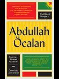 The Political Thought of Abdullah Öcalan: Kurdistan, Woman's Revolution and Democratic Confederalism