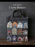 Yoko Saito's I Love Houses