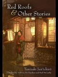 Red Roofs and Other Stories, Volume 79
