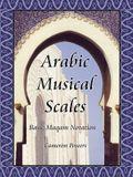 Arabic Musical Scales: Basic Maqam Notation