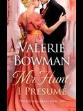 Mr. Hunt, I Presume: A Playful Brides Story