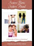Sisters Born, Sisters Found: A Diversity of Voices on Sisterhood