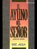Ayuno del Seor, El: The Lord's Fast