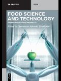 Food Science and Technology: Trends and Future Prospects