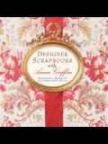 Designer Scrapbooks with Anna Griffin: Memorable Moments Captured with Style