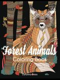 Forest Animals Coloring Book: Adult Wildlife and Nature Coloring Book