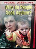Why Do People Seek Asylum?